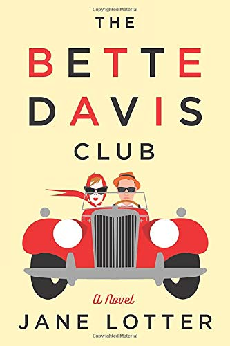 The Bette Davis Club: Jane Lotter