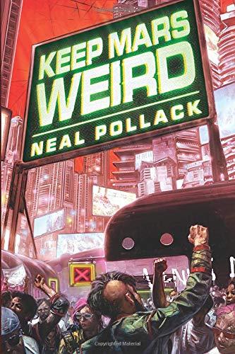 9781503951471: Keep Mars Weird