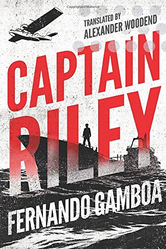 Captain Riley (The Captain Riley Adventures): Fernando Gamboa