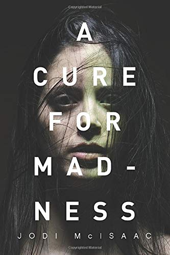 9781503951624: A Cure for Madness