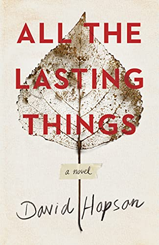 9781503951990: All the Lasting Things