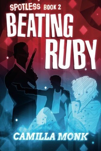 9781503952027: Beating Ruby (Spotless Series)