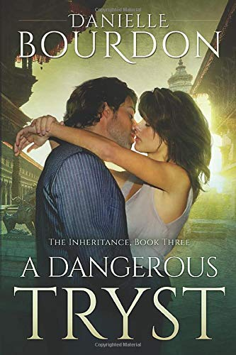 9781503952058: A Dangerous Tryst (The Inheritance)