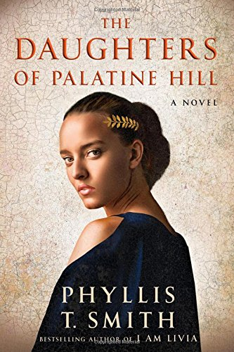 9781503952485: The Daughters of Palatine Hill: A Novel