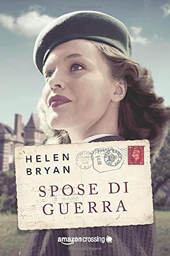 9781503952492: Spose di guerra (Italian Edition)
