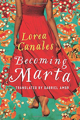 Becoming Marta: Lorea Canales