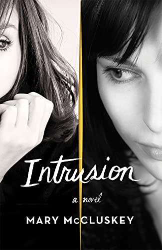 9781503953048: Intrusion: A Novel
