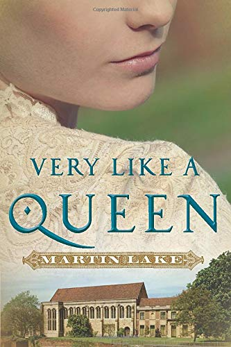 Very Like a Queen: Martin Lake