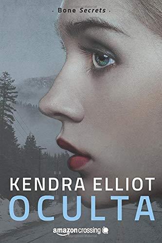 Oculta (Paperback): Kendra Elliot