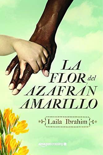 9781503953505: La flor del azafrán amarillo (Spanish Edition)