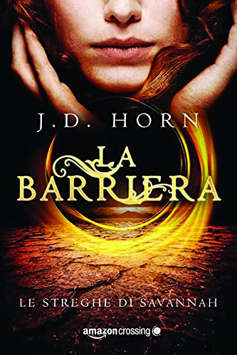 9781503953512: La barrera (Brujas de Savannah) (Spanish Edition)