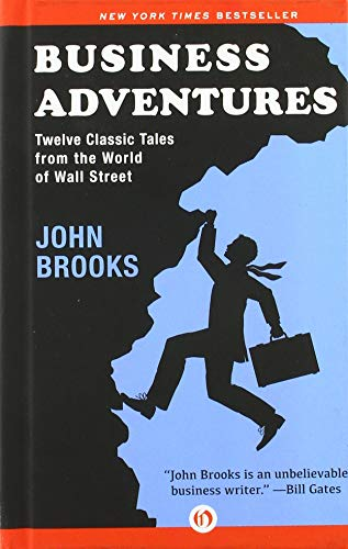 9781504000024: Business Adventures: Twelve Classic Tales from the World of Wall Street