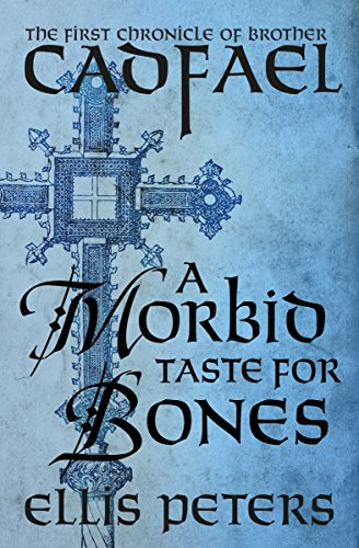 9781504001939: A Morbid Taste for Bones (Chronicles of Brother Cadfael)