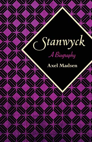 9781504008815: Stanwyck: A Biography