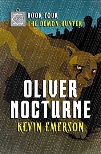 9781504010887: The Demon Hunter (Oliver Nocturne)