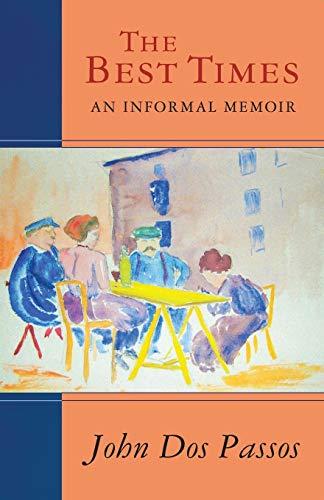 9781504011464: The Best Times: An Informal Memoir