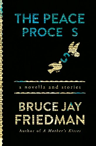 9781504011730: The Peace Process: A Novella and Stories