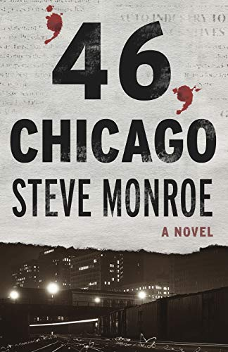 9781504012560: '46, Chicago: A Novel