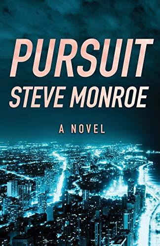 9781504012621: Pursuit: A Novel