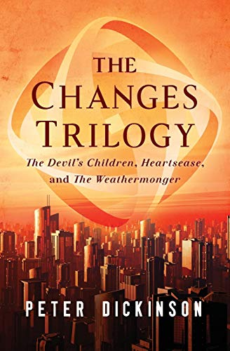 9781504014762: The Changes Trilogy: The Devil's Children, Heartsease, and The Weathermonger
