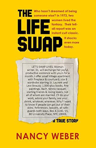 9781504015356: The Life Swap: A True Story