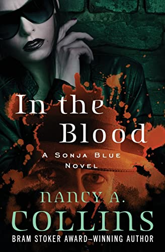 9781504016247: In the Blood (The Sonja Blue Novels)