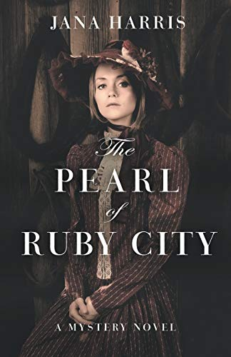 9781504018968: The Pearl of Ruby City: A Mystery