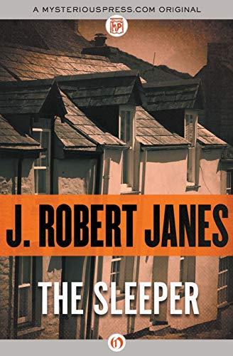 The Sleeper: J. Robert Janes