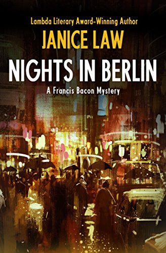 Nights in Berlin (Francis Bacon Mysteries): Janice Law