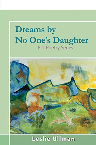 9781504029469: Dreams By No One's Daughter: Pitt Poetry Series