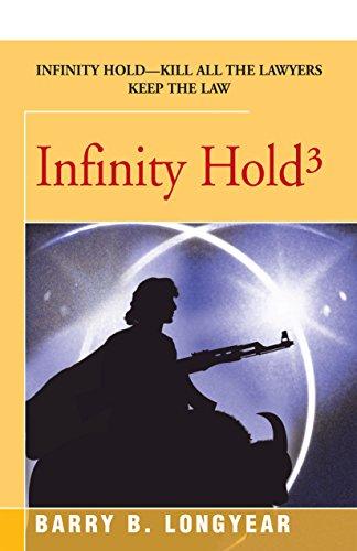 Infinity Hold: Longyear, Barry