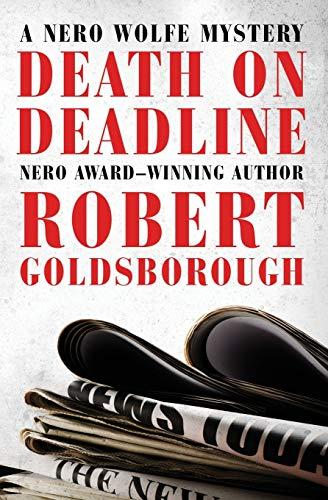 9781504034722: Death on Deadline (The Nero Wolfe Mysteries)