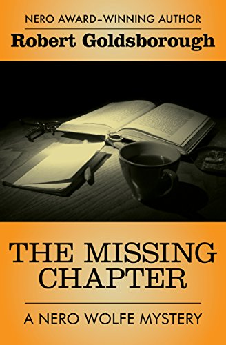 9781504034784: The Missing Chapter (The Nero Wolfe Mysteries)