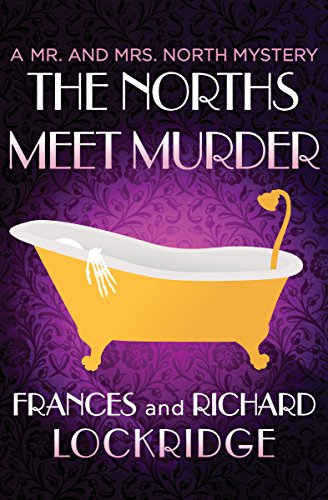 9781504039444: The Norths Meet Murder (The Mr. and Mrs. North Mysteries)