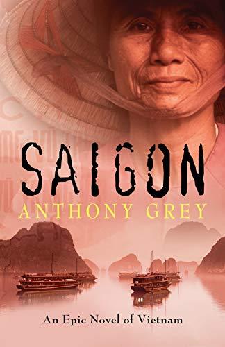 9781504049245: Saigon: An Epic Novel of Vietnam