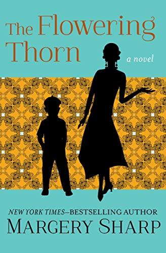 9781504050852: The Flowering Thorn: A Novel