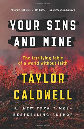 9781504051057: Your Sins and Mine: The Terrifying Fable of a World Without Faith