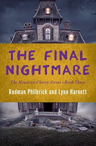 9781504051422: The Final Nightmare (The House on Cherry Street)