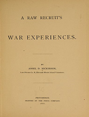 9781504200905: A Raw Recruit's War Experiences: