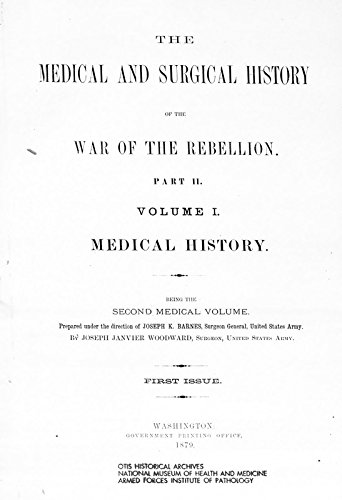 9781504204231: The Medical and Surgical History of The War of The Rebellion: Part II, Volume I. 2nd Medical Volume