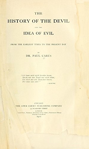 9781504213172: The History of the Devil and the Idea of Evil; From the Earliest Times to the Present Day