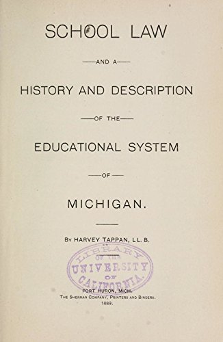 9781504223713: School Law and A History and Description of the Educational System of Michigan