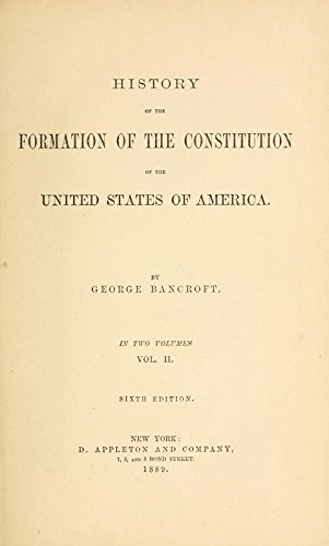 9781504232296: History of the Formation of the Constitution of the United States of America