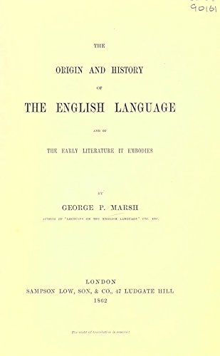 The Origin and History of the English: Marsh, George Perkins