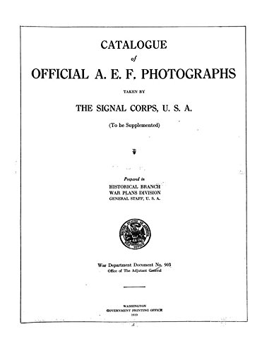 9781504247481: Catalogue of Official A.E.F. Photographs: