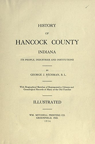 9781504273381: History of Hancock County, Indiana:Its People, Industries and Institutions