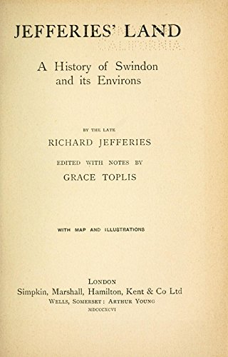 9781504274098: Jefferies' Land, A History of Swindon and Its Environs. Edited With Notes By Grace Toplis