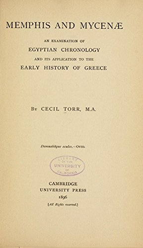 9781504275811: Memphis and Mycenae; An Examination of Egyptian Chronology and Its Application to the Early History of Greece