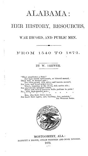 9781504282147: Alabama, Her History, Resources, War Record, and Public Men: From 1540 to 1872