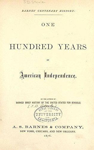 9781504284165: Barnes' Centenary History: One Hundred Years of American Independence